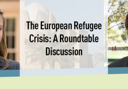 The European Refugee Crisis: A Roundtable Discussion