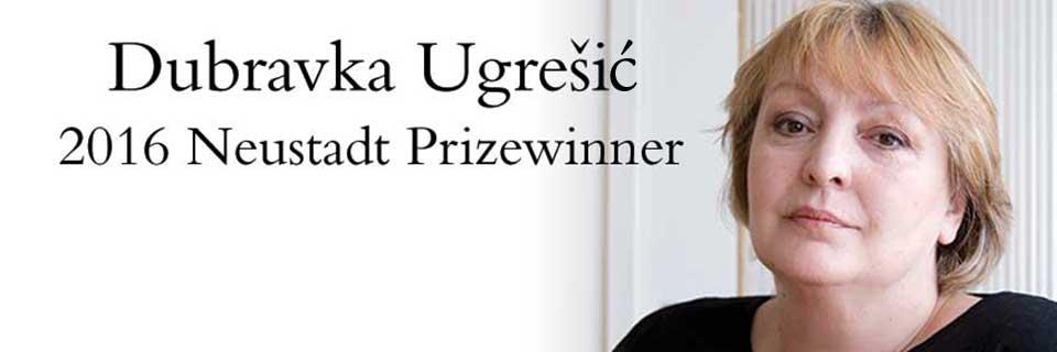 2016 Neustadt Prize Laureate Dubravka Ugrešić