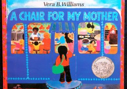 A Chair for My Mother by NSK laureate Vera B. Williams
