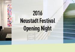 2016 Neustadt Festival Opening Night