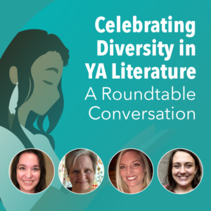 Celebrating Diversity in YA Literature A Roundtable Conversation