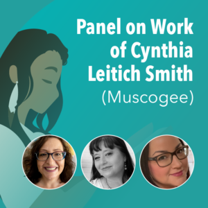 Panel on Work of Cynthia Leitich Smith (Muscogee)