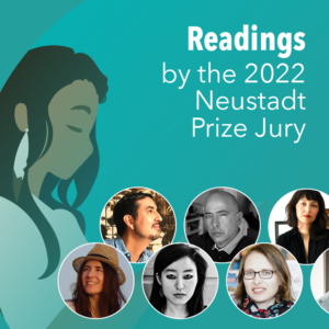 Readings by the 2022 Neustadt Prize Jury